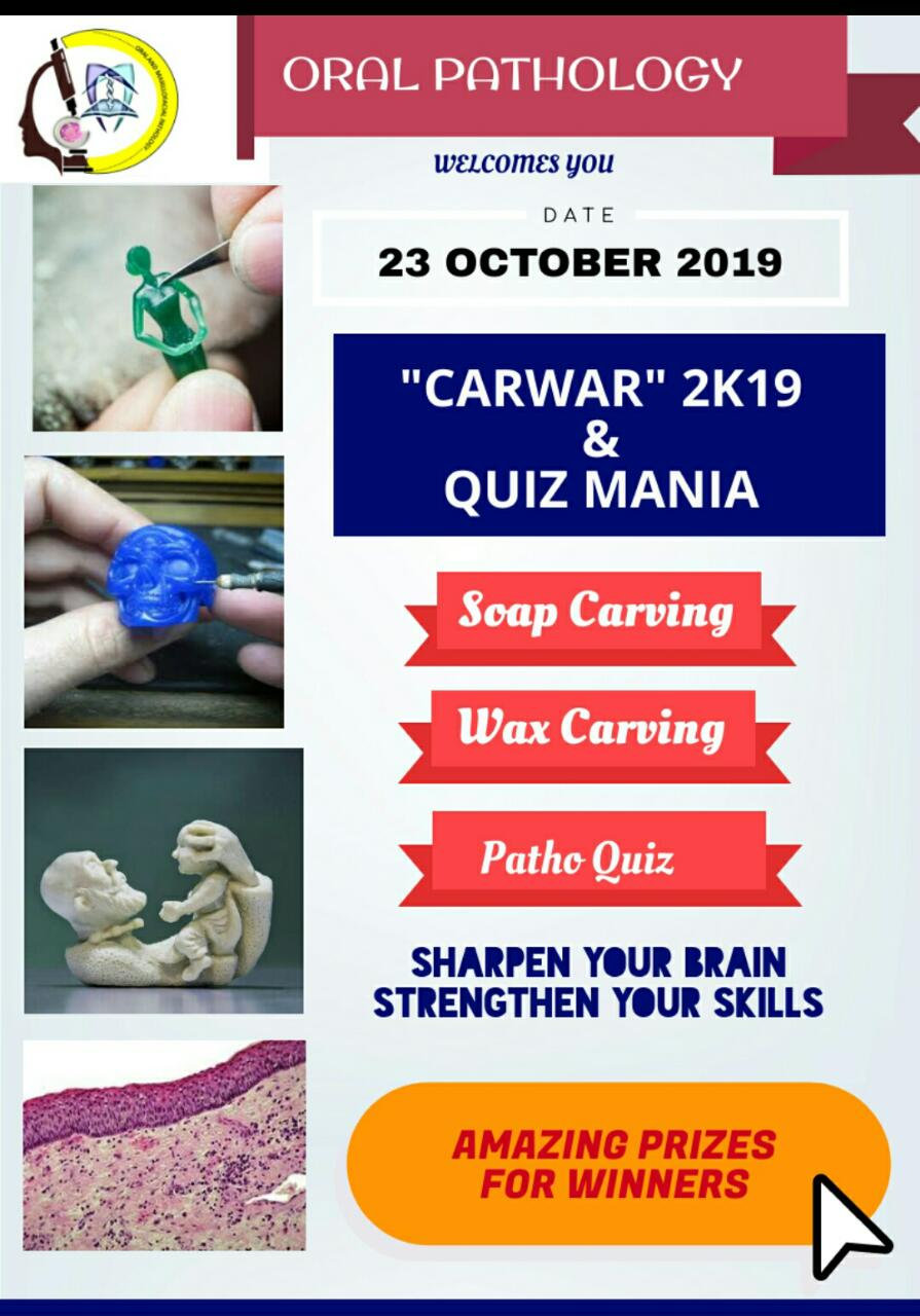 CARWAR 3 2K19 Organised by department of Oral and Maxillofacial Pathology on 23-10-2019